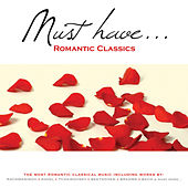 Must Have Romantic Classics by Various Artists