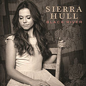 Play & Download Black River by Sierra Hull | Napster