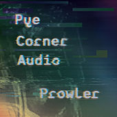 Play & Download Prowler by Pye Corner Audio | Napster