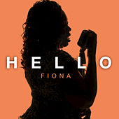 Play & Download Hello by Fiona | Napster