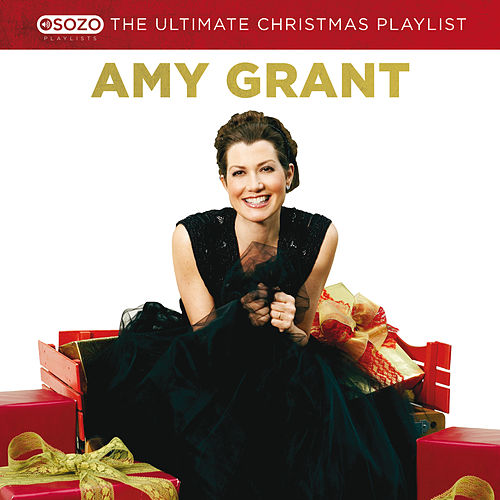 The Ultimate Christmas Playlist von Amy Grant