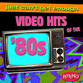 Play & Download Just Can't Get Enough: Video Hits of the '80s by Various Artists | Napster