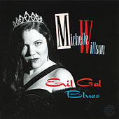 Evil Gal Blues von Michelle Willson