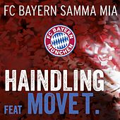Play & Download FC BAYERN samma mia by Haindling | Napster