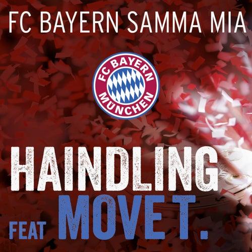 Play & Download FC BAYERN samma mia by Haindling | Napster