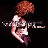 Play & Download Belle speranze by Fiorella Mannoia | Napster