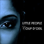Play & Download Coup d'oeil by Little People | Napster