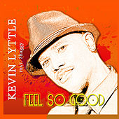 Play & Download Feel So Good by Kevin Lyttle | Napster