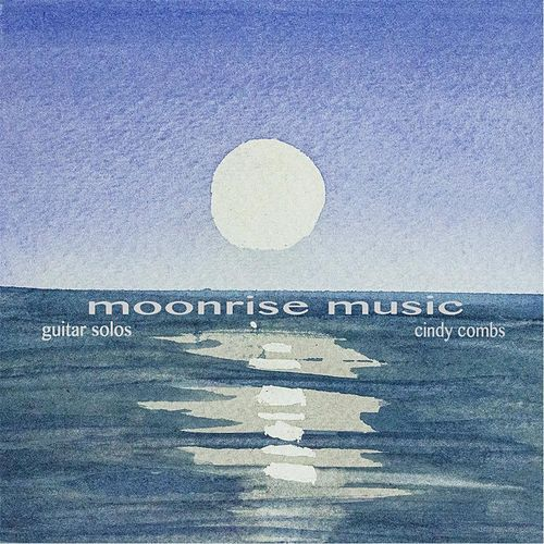 Moonrise Music by Cindy Combs