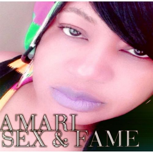 Play & Download Sex & Fame by amari | Napster