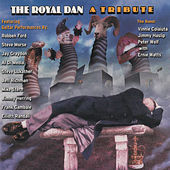 Play & Download The Royal Dan a Tribute by Various Artists | Napster