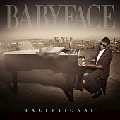 Play & Download Exceptional by Babyface | Napster