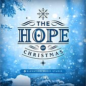 The Hope of Christmas by Various Artists