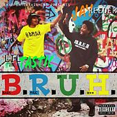 #B.R.U.H. (Rehab Entertainment Presents) by Various Artists