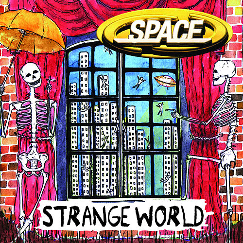 Play & Download Strange World by Space | Napster