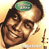 Play & Download Masters of Jazz: Charlie Parker by Charlie Parker | Napster