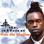 Play & Download Feel the Rhythm by Dr. Alban | Napster