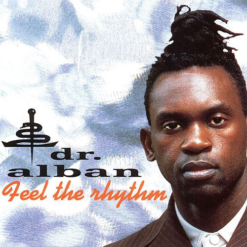 Feel the Rhythm by Dr. Alban