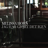 Play & Download Jag har gjort det igen by Melissa Horn | Napster