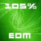 105% Edm by Various Artists