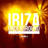 Ibiza Underground, Vol. 4 by Various Artists