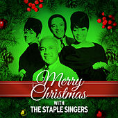 Play & Download Merry Christmas with the Staple Singers by The Staple Singers | Napster