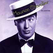 Valentine  by Maurice Chevalier