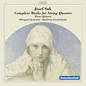 Suk: Complete Works for String Quartet by Various Artists