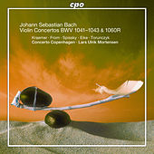Play & Download J.S. Bach: Violin Concertos, BWV 1041-1043 & Oboe Concerto, BWV 1060R by Various Artists | Napster