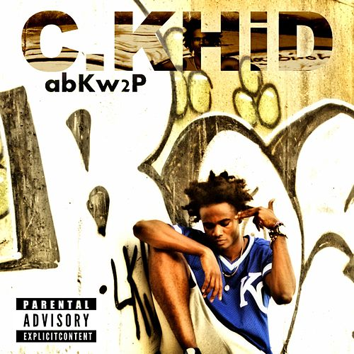 Play & Download Abkw2p by C.Khid | Napster
