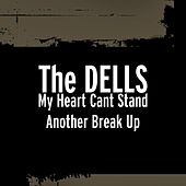 My Heart Cant Stand Another Break Up by The Dells