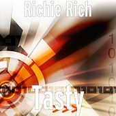 Play & Download Tasty by Richie Rich | Napster