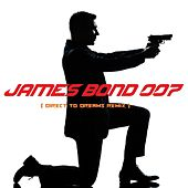 James Bond 007 (Direct to Dreams Remix) by Direct to Dreams