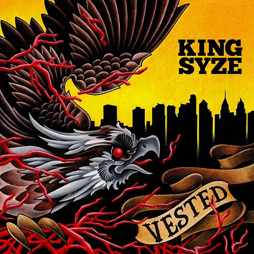 Play & Download Vested by King Syze | Napster