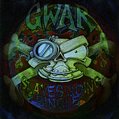 Play & Download Slaves Going Single by GWAR | Napster