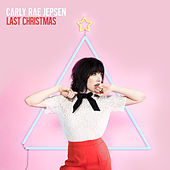 Play & Download Last Christmas by Carly Rae Jepsen | Napster