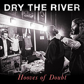 Play & Download Hooves of Doubt by Dry The River | Napster