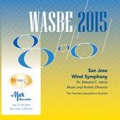 2015 WASBE San Jose, USA: San Jose Wind Symphony (Live) by Various Artists