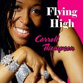 Flying High by Carroll Thompson