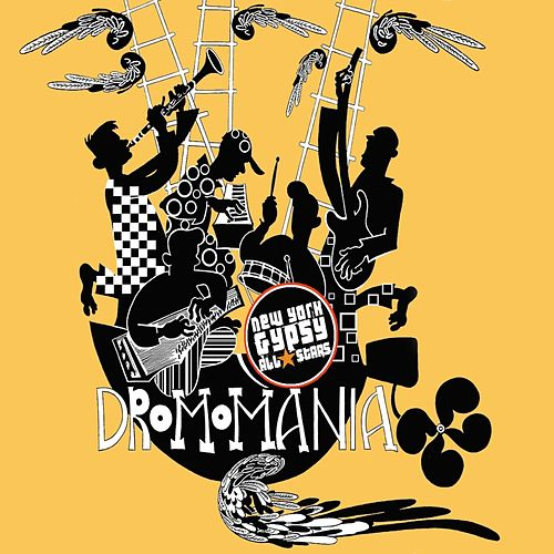 Play & Download Dromomania by New York Gypsy All Stars | Napster