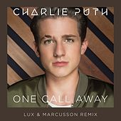 Play & Download One Call Away (Lux & Marcusson Remix) by Charlie Puth | Napster