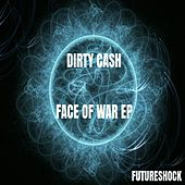 Face Of War - Single by Dirty Cash