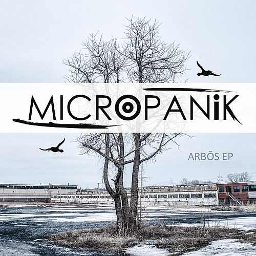 Arbos - EP by Micropanik