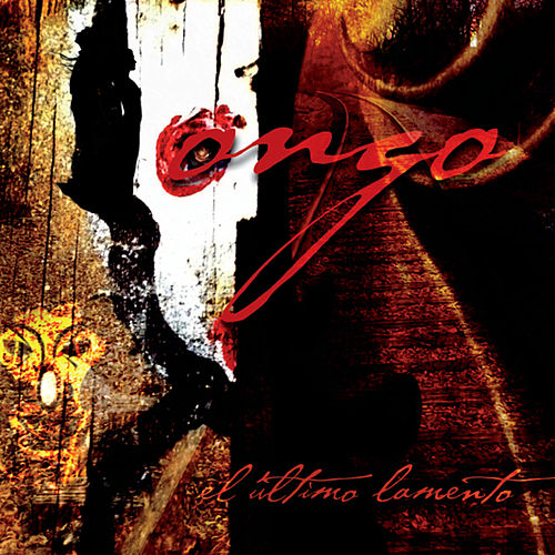 Play & Download El Ultimo Lamento by Ongo | Napster