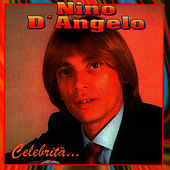 Celebrita' by Nino D'Angelo
