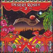 Play & Download Desert Roses 2 by Various Artists | Napster