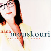 Play & Download Return To Love by Nana Mouskouri | Napster