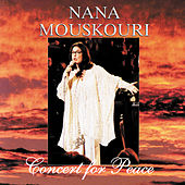 Play & Download Concert For Peace by Nana Mouskouri | Napster