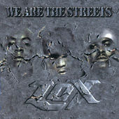 Play & Download We Are The Streets by The Lox | Napster