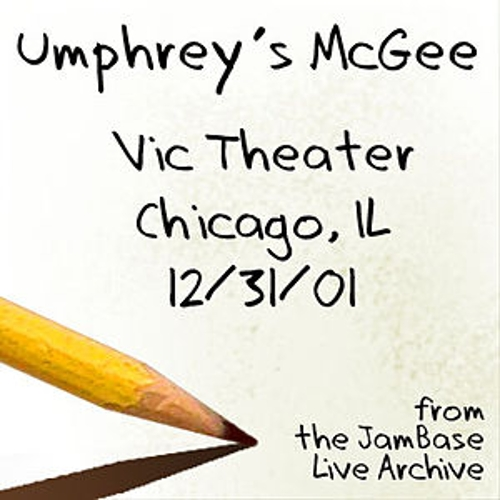 12-31-01 - The Vic Theater - Chicago, IL by Umphrey's McGee